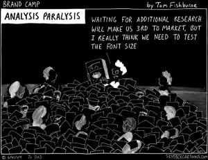 À trop vouloir analyser, on reste sur place!