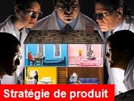 Une stratégie de produit centré sur le client
